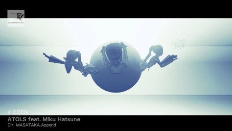 EDEN Hatsune Miku Sphere Clones Reaching Out Imitators ATOLS